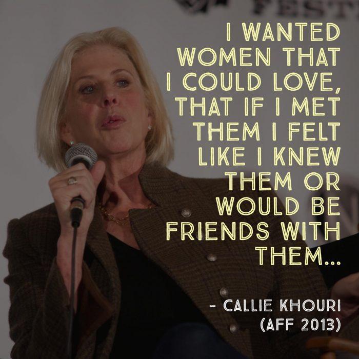 Weekly Writing Wisdom - Callie Khouri - Austin Film Festival