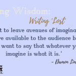 Weekly Writing Wisdom – Damon Lindelof