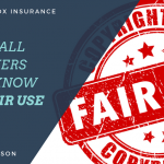 Hiscox Guest Blog: 4 Things All Filmmakers Should Know About Fair Use