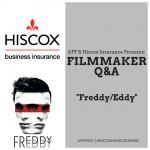 HISCOX Filmmaker Q&A: FREDDY/EDDY