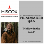 HISCOX Filmmaker Q&A: HOLLOW IN THE LAND