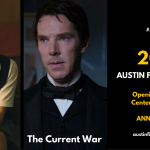 AUSTIN FILM FESTIVAL ANNOUNCES LADY BIRD AND THE CURRENT WAR AS OPENING NIGHT AND CENTERPIECE PROGRAMMING FOR ITS 24TH ANNIVERSARY