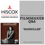 HISCOX Filmmaker Q&A: MANKILLER