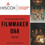 HISCOX Filmmaker Q&A: RUIN ME