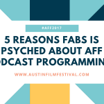 5 Reasons Fabs Is Psyched About AFF Podcast Programming