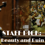 Staff Pick: Beauty and Ruin