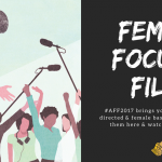 Female Focused Films at Austin Film Festival 2017
