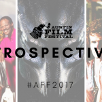 Retrospectives Austin Film Festival 2017
