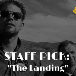 Staff Pick: The Landing