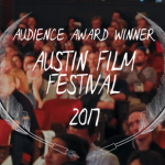 AUSTIN FILM FESTIVAL ANNOUNCES WINNERS OF 2017 HISCOX AUDIENCE & COURAGE AWARDS