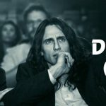Free Advance Screening: The Disaster Artist