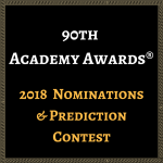 2018 Oscar Nominations & Predictions Contest!