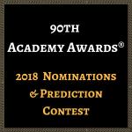 2018 Oscar Nominations & Predictions Contest!