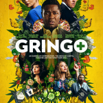 Free Advanced Screening: Gringo
