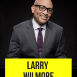 "Larry Wilmore to Receive ""Outstanding Television Writer"" Award at 25th Anniversary Austin Film Festival"