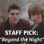 Staff Pick: Beyond the Night