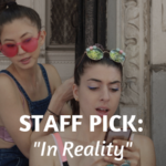 Staff Pick: In Reality