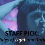 Staff Pick: Jules of Light and Dark