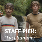 Staff Pick: Last Summer