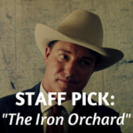 Staff Pick: The Iron Orchard