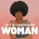 First Three Pages Live event helps launch short film, An Uncomfortable Woman by Meghan Ross