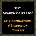 2019 Oscar Nominations & Predictions Contest!