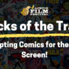 Tricks of the Trade: Adapting Comics for the Big Screen