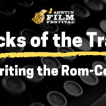 Tricks of the Trade: Writing the Rom Com