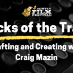 Tricks of the Trade: Crafting and Creating with Craig Mazin