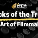 Tricks of the Trade: The Art of Filmmaking