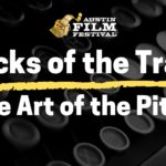 TRICKS OF THE TRADE: THE ART OF THE PITCH